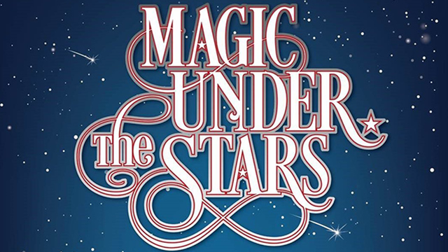 Magic Under the Stars graphic